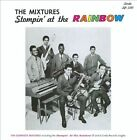 Stompin' at the Rainbow by The Mixtures (CD, Oct-2010, Minky Records)