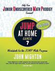 JUMP at Home, Grade 7: Worksheets for the JUMP Math Program by John Mighton (Paperback / softback, 2010)