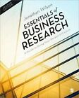 Essentials of Business Research: A Guide to Doing Your Research Project by Jonathan Wilson (Hardback, 2013)