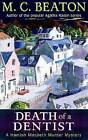 Death of a Dentist by M. C. Beaton (Paperback, 2009)