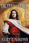 Irons in the Fire by Juliet E McKenna (Paperback / softback)
