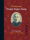 Fu Zhen Song's Dragon Bagua Zhang by Lin Chao Zhen (Paperback, 2010)
