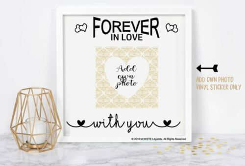Vinyl sticker for IKEA RIBBA BOX FRAME  sticker only Forever in love with You