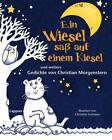 Ein Wiesel saß auf einem Kiesel von Christian Morgenstern (2011, Gebundene Ausgabe)