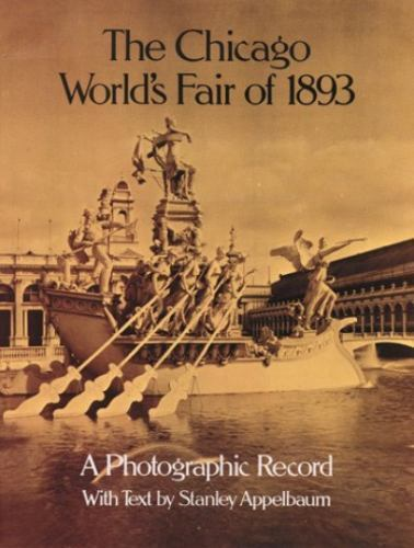 The Chicago World's Fair of 1893: A Photographic Record (Dover Architectural) b