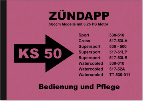Zündapp KS 50 SUPER SPORT CROSS WATERCOOLED manuale d/'uso manuale ks50