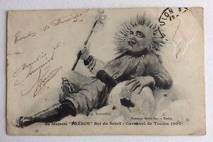 CPA-TOULON-83-Sa-Majeste-PHEBUS-Carnaval-1907-Roi-du-Soleil-Globe-Terre