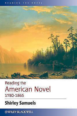 1 of 1 - Reading the American Novel 1780-1865 (Reading the Novel), Samuels, Used; Very Go