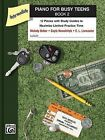 Piano for Busy Teens, Book 2: 12 Pieces with Study Guides to Maximize Limited Practice Time by Gayle Kowalchyk, Melody Bober, E L Lancaster (Paperback / softback, 2009)