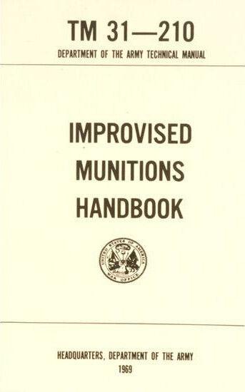 Improvised-Munitions Handbook Technical Manual, Diagrams etc 1969