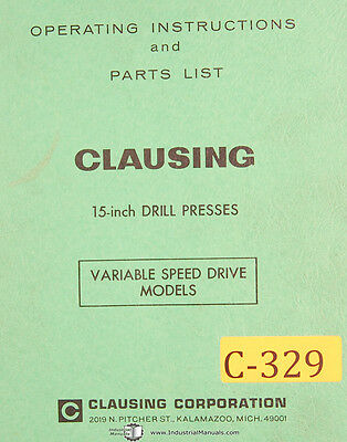 "Clausing 15/"" Drill Presses Instruct /& Parts Manual 1968 Variable Speed Drive"