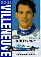 Jacques Villeneuve: In His Own Right