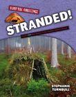 Stranded! by Stephanie Turnbull (Paperback / softback, 2015)