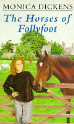 """AS NEW"" Dickens, Monica, Horses of Follyfoot Book"