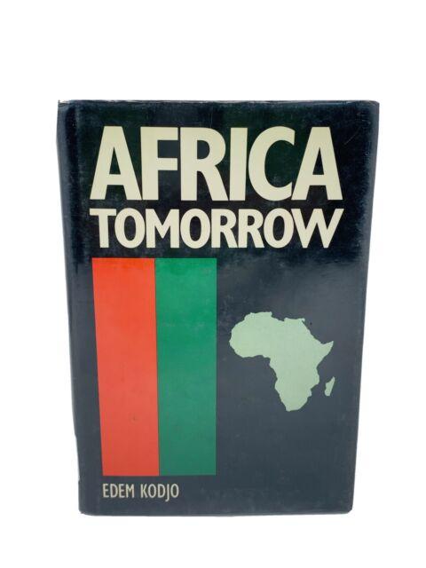Africa Tomorrow by Edem Kodjo - Hardcover with Dust Jacket
