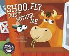 Shoo, Fly, Don't Bother Me by Blake Hoena (Paperback / softback, 2016)