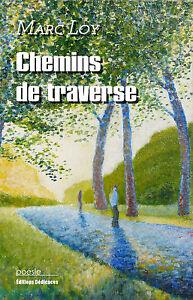 Chemins-de-traverse-par-Marc-Loy