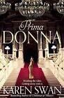 Prima Donna by Karen Swan (Paperback, 2013)