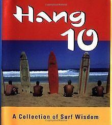Hang 10: A Collection of Surf Wisdom (Miniature Edi...   Buch   Zustand sehr gut