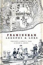 Framingham Legends and Lore, James L. Parr, Kevin A. Swope