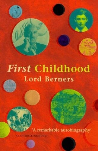 Acceptable, First Childhood, Berners, Lord, Book
