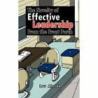 Novelty of Effective Leadership From The Front Porch 9781456764494 by Luv Alston