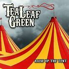 Raise Up the Tent [Digipak] by Tea Leaf Green (CD, Jul-2008, Surfdog Records)