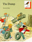 Oxford Reading Tree: Stages 6-10: Robins Storybooks: 1: The Dump: Dump by Rod Hunt, Mike Poulton (Paperback, 1988)