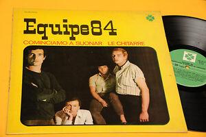 EQUIPE-84-LP-COMINCIAMO-A-SUONARE-LE-CHITARRE-ITLAY-BEAT-1976-NM