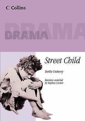 """""""AS NEW"""" Street Child: Playscript [Collins Plays Plus], Doherty, Berlie, Book"""