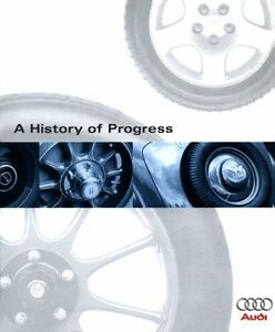 A-History-of-Progress-Chronicle-of-the-Audi-Ag