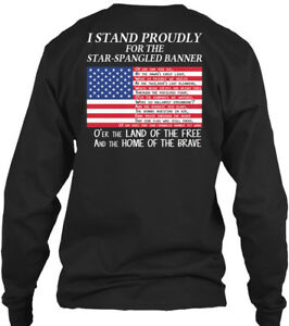 8067af32 Details about I Stand Proudly - For The Star Spangled Banner Gildan Long  Sleeve Tee T-Shirt