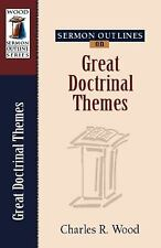 Wood Sermon Outline: Sermon Outlines on Great Doctrinal Themes by Charles R....