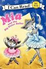 MIA and the Big Sister Ballet by Robin Farley (Paperback / softback, 2012)