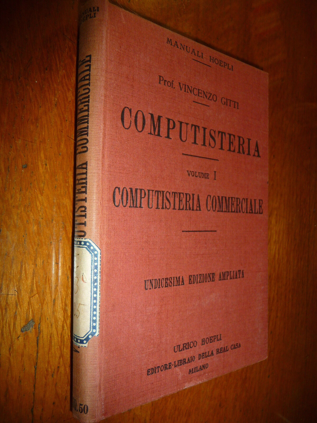 COMPUTISTERIA COMPUTISTERIA COMMERCIALE PROF. VINCENZO GITTI Vol I HOEPLI 1930