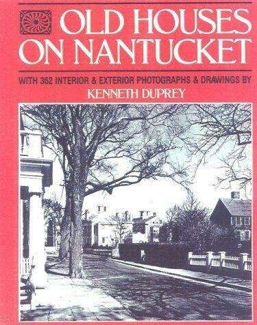 Old Houses on Nantucket