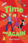 Time and Again by Rob Childs (Paperback, 2005)