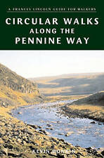 Circular Walks Along the Pennine Way (A Frances Lincoln Guide for Walkers), Donk