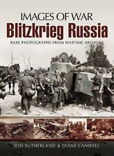 Images of War: Blitzkrieg Russia by Diane Canwell and Jonathan Sutherland (2011, Paperback)