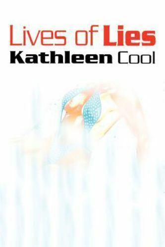 Lives of Lies by Kathleen Cool (2001, Paperback)