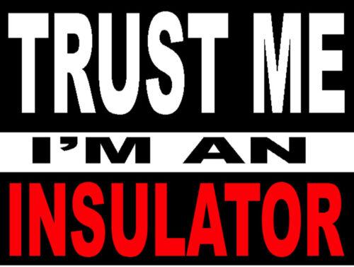 Ci-5 trust-me-im-an-insulator