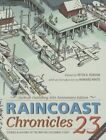 Raincoast Chronicles 23 by Harbour Publishing (Paperback, 2015)