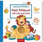 Mein Fühlbuch mit Lille und Löwe (2016, Gebundene Ausgabe)