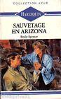 Livre de poche d'occasion - Sauvetage en Arizona - Emily Spenser