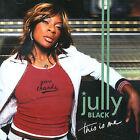 This is Me by Jully Black (CD, Jun-2005, Universal International)