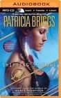 Shifting Shadows: Stories from the World of Mercy Thompson by Patricia Briggs (CD-Audio, 2014)