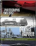 Dennis Hopper - Trade Edition : Photographs 1961-1967 by Victor Bockris and...