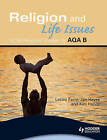 Religion and Life Issues by Jan Hayes, Lesley Parry, Kim Hands (Paperback, 2009)