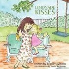 Lemonade Kisses 9781438972510 by Brandy Symons Book