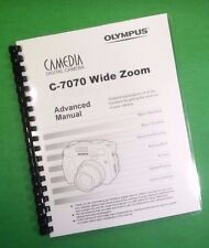 LASER Printed Olympus Camera C-7070 Wide Zoom Manual Guide 222 Pages